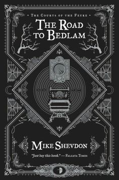 "Shevdon, Mike - ""The Road to Bedlam"""