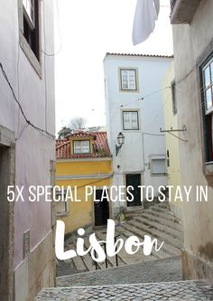 5x special places to stay in Lisbon, Portugal - Map of Joy