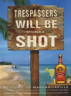 TRESPASSERS WILL BE offered a SHOT