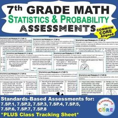 7th Grade STATISTICS & PROBABILITY Assessments (7.SP) Common CoreWhat is included: a 1-page quick assessment for EVERY standard in the STATISTICS & PROBABILITY domain for 7th grade a CLASS TRACKING SHEET. Perfect for math assessments, math stations & homework.  Topics: random sampling, data distribution, center & measure of variability, compound probability. 7th grade math common core 7.SP.1, 7.SP.2, 7.SP.3, 7.SP.4, 7.SP.5, 7.SP.6, 7.SP.7, 7.SP.8