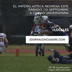 Revista Encuadre » El Imperio Azteca regresa a Ciudad Universitaria