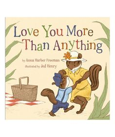 Love You More Than Anything Hardcover #zulily #zulilyfinds