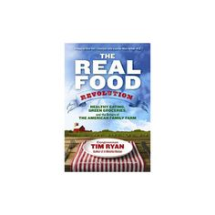 The Real Food Revolution (Paperback)