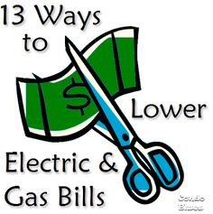 13 Ways to Lower Your Natural Gas & Electricity Bil