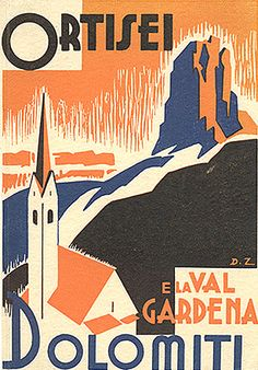 By D.Z.,c. 1935, travel brochure,Ortisei e la Val Gardena Dolomiti.