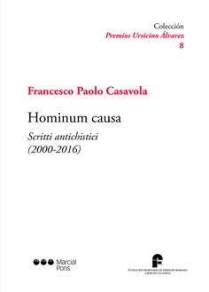 Hominum causa : scritti antichistici : (2000-2016) / Franceso Paolo Casavola ; a cura di Francesco Lucrezi y Luciano Minieri