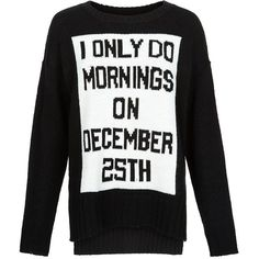 Black December 25th Slogan Christmas Jumper ($30) ❤ liked on Polyvore featuring tops, sweaters, jumpers, shirts, ripped sweater, black christmas sweater, distressed sweater, black shirt and ripped shirts