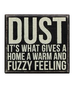 Take a look at this Black 'Dust' Box Sign by Primitives by Kathy on #zulily today!