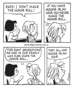 First Appearance: June 4th, 1998 #peanutsspecials #ps #pnts #schulz #peppermintpatty #marcie #rats #honor #roll #mousie #blah #hair #eight #generations #family www.peanutsspecials.com