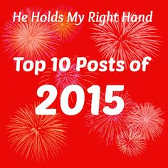 He  Holds My Right Hand: HHMRH Top 10 Posts from 2015