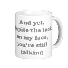 @@@Karri Best price And Yet Despite The Look On My Face You're Still T Coffee Mug And Yet Despite The Look On My Face You're Still T Coffee Mug today price drop and special promotion. Get The best buyReview And Yet Despite The Look On My Face You're Still T Coffe...Cleck Hot Deals >>> http://www.zazzle.com/and_yet_despite_the_look_on_my_face_you_re_still_t_mug-168574215806752813?rf=238627982471231924&zbar=1&tc=terrest