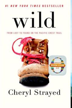 Must read list: From Lost to Found on the Pacific Crest Trail