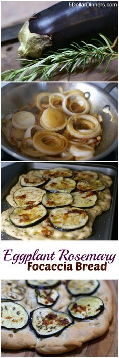 Eggplant Rosemary Focaccia Bread | 5DollarDinners.com