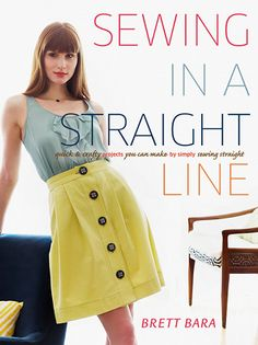 Sewing in a Straight Line — Sewing in a Straight Line is a collection of 26 projects for home decor, gifts, quilts, clothing and accessories that can all be made by simply sewing straight lines