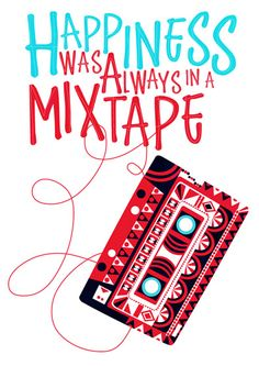 HAPPINESS was always in a mixtape