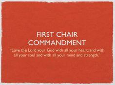 First Chair Commandment