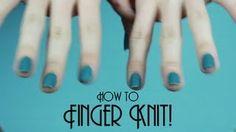 finger knit - YouTube