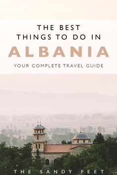 Your Complete Albania Travel Guide : The Best Things To Do In Albania For Every Type Of Traveller. Albania Travel, Visit Albania, Croatia Travel, Greece Travel, Europe Travel Guide, Europe Destinations, Travel Guides, Travelling Europe, Travel Deals