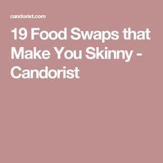19 Food Swaps that Make You Skinny - Candorist