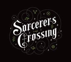 Sorcerer's Crossing by Lost & Found, via Behance