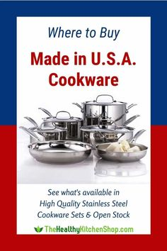 Discover where to buy high quality stainless steel cookware that is Made in the U.S.A. Support American workers and treat yourself to excellent cookware that will last a lifetime. #madeinusa #madeinusacookware #stainlesssteelcookware #madeinamerica