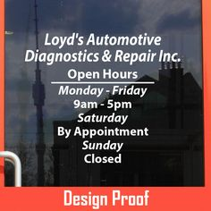 Loyd's Automotive Diagnostics & Repair Inc.  | Stickertitans.com | Custom Business / Office / Shop / Salon / Restaurant Open Hour Vinyl Decal | Our Vinyl Signs are made from Oracal 651