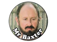 1000 images about grange hill button badges on pinterest for Baxter monsieur