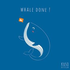 Whale Done by kusodesign on DeviantArt