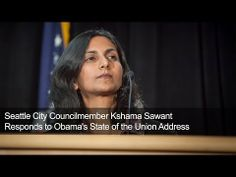 ▶ Councilmember Kshama Sawant Responds to Obama's State of the Union Address - YouTube