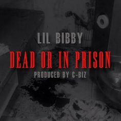 """Lil Bibby has been gaining a lot of attention since the release of his project Free Crack. Today he drops a new track titled """"Dead Or In Prison"""". New Music, Good Music, Lil Bibby, Free Songs, News Track, News Songs, Prison, Books, Movie Posters"""
