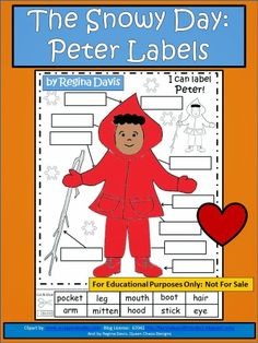 The Snowy Day by Ezra Jack Keats - The Snowy Day Peter Labels - Label all the parts of Peter by cutting out each of the labels and glue them to the corresponding  box by Peter.