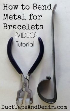 How to Bend Metal for Bracelets Video Tutorial on DuctTapeAndDenim.com
