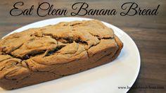 Clean eating banana bread!