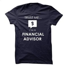 financial advisor - #cheap t shirts #mens dress shirt. BUY NOW => https://www.sunfrog.com/No-Category/financial-advisor-36720659-Guys.html?id=60505