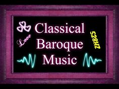 73 Minutes of Beautiful Baroque Classical Music (528hz)