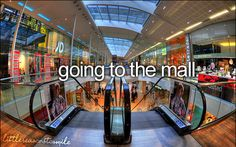 Going to the mall