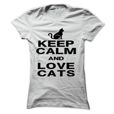 Keep calm and love cat T Shirts, Hoodie