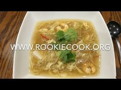 Hot & Sour Prawn & Sweetcorn Soup - Rookie Cook Party Recipes, Spicy Recipes, Holiday Recipes, Yummy Recipes, Soup Recipes, Diet Recipes, Cooking Recipes, Yummy Food, Healthy Recipes