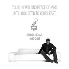 """Kissing a Fool"" 1988.  You'll Never Find Peace of Heart Until You Listen to Your Heart.  Rest in Peace, sophisti George Michael."