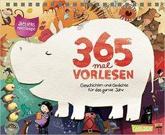 365 mal Vorlesen: Geschichten und Gedichte für das ganze Jahr: Amazon.de: Ateliers Hafenstraße 64: Bücher