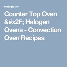 179 Best Halogen Oven Recipes Images Halogen Oven