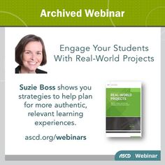 Explore #PBL tips and resources with Suzie Boss in this free ASCD webinar. #teachers #profdev