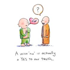"""{Today's Buddha Doodle} How to Say No - A wise """"no"""" is actually a Yes to our truth."""