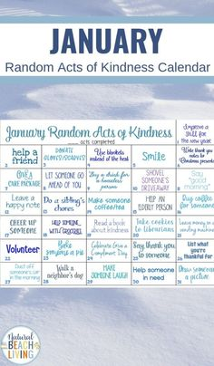 January Random Acts of Kindness Ideas Calendar - Natural Beach Living Letting Someone Go, Kindness Activities, Elderly Activities, Thank You Friend, Kids Calendar, Kindness Matters, Activity Days, Creating A Blog, How To Start A Blog