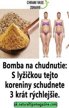Bomba na chudnutie: S lyžičkou tejto koreniny schudnete 3 krát rýchlejšie.
