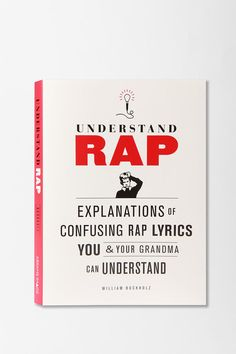Understand Rap By William Buckholz