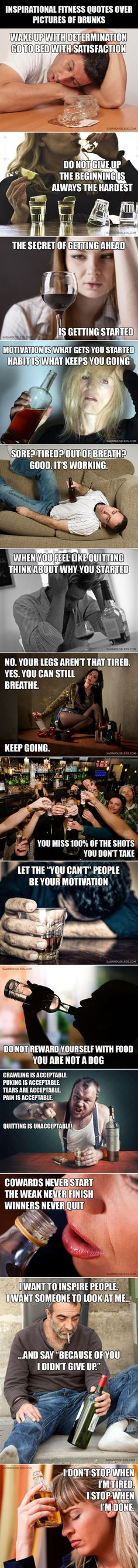 Pictures of drunks with inspirational fitness quotes
