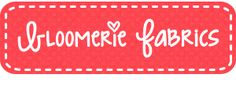 Bloomerie Fabrics - seriously adorable!