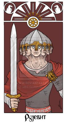 Rugiewit, Rujevit , Руевит, Ругевит, Руђевид, Rugievit - 7-faced deity... God of war. He represents Summer.