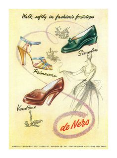 Walk softly in fashion's footsteps (1951 De Nero Shoes ad.) #vintage #1950s #shoes #ads